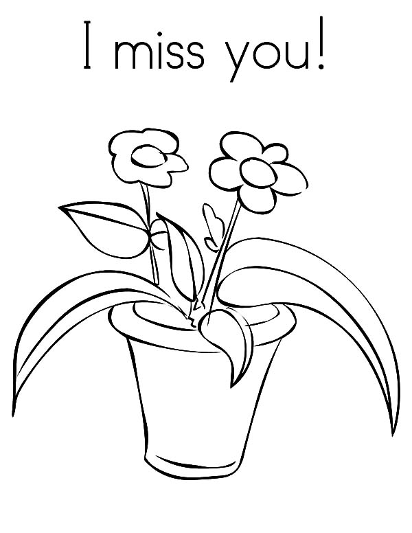 600x776 Flower In Pot I Miss You Coloring Pages Batch Coloring