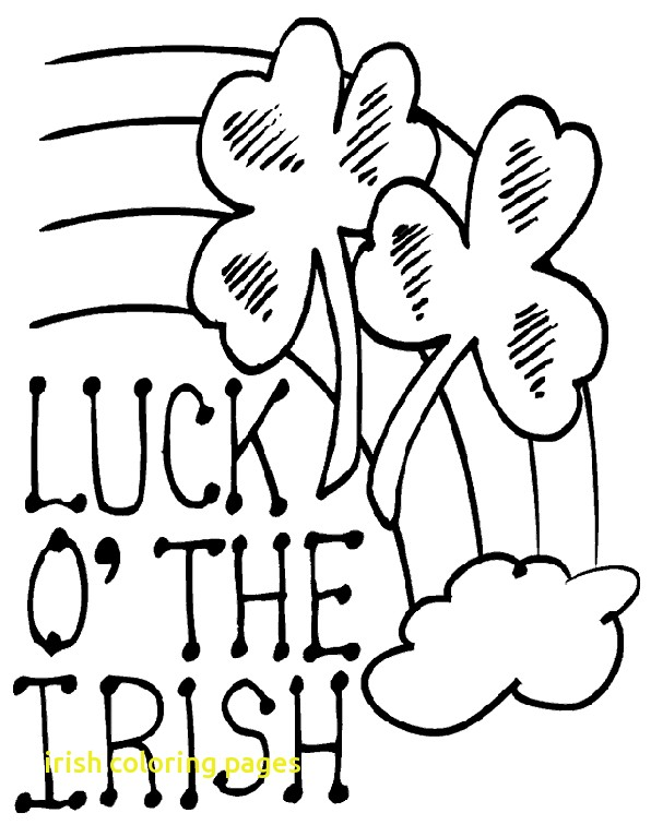 596x756 Irish Coloring Pages With Luck Of The Irish Coloring Page