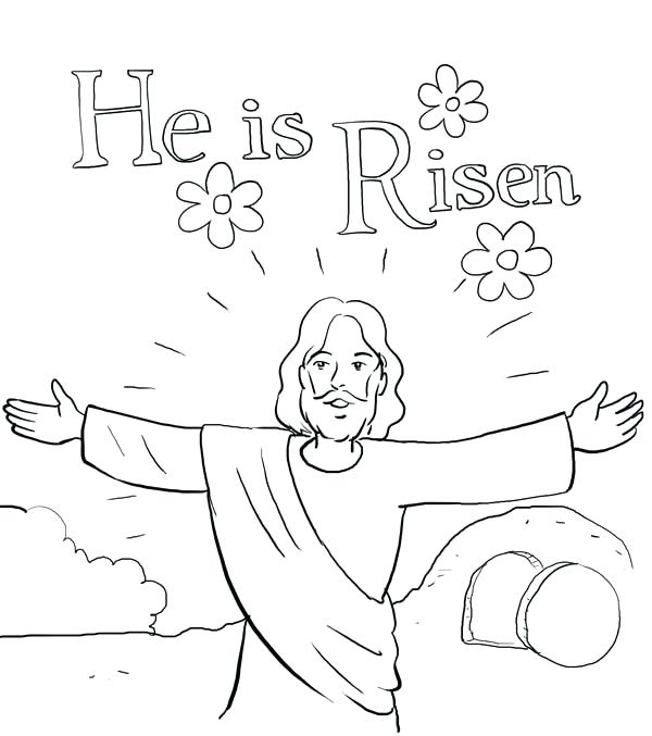 600x677 Jesus Resurrection Coloring Pages He Is Risen In Resurrection