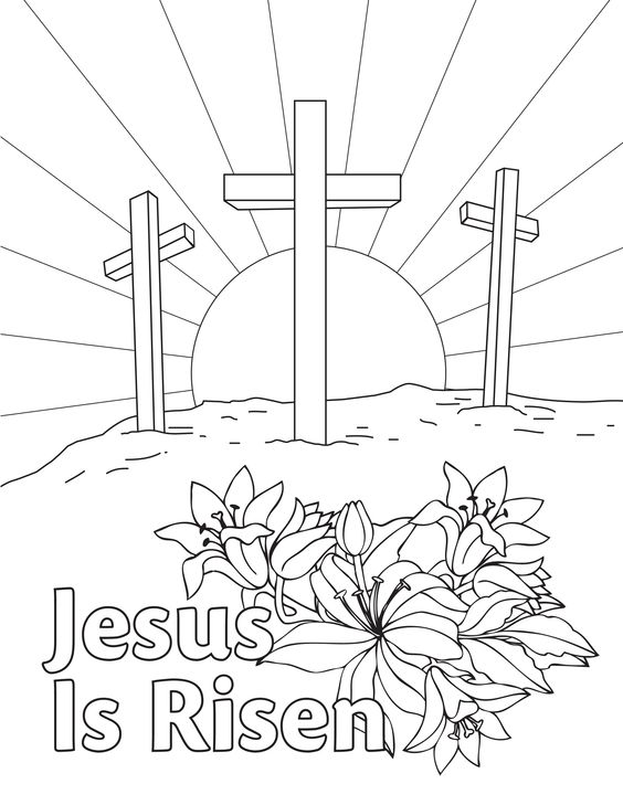 564x729 He Is Risen Coloring Page Easter Coloring Pages Best For Kids