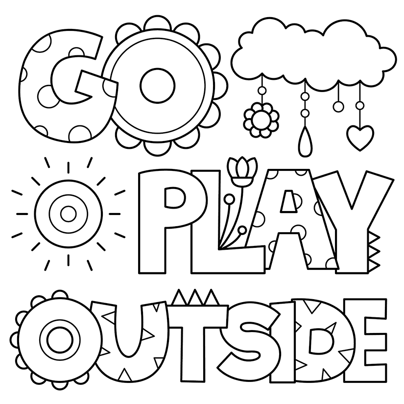 825x825 Go Play Outside Coloring Pages Kids Colouring