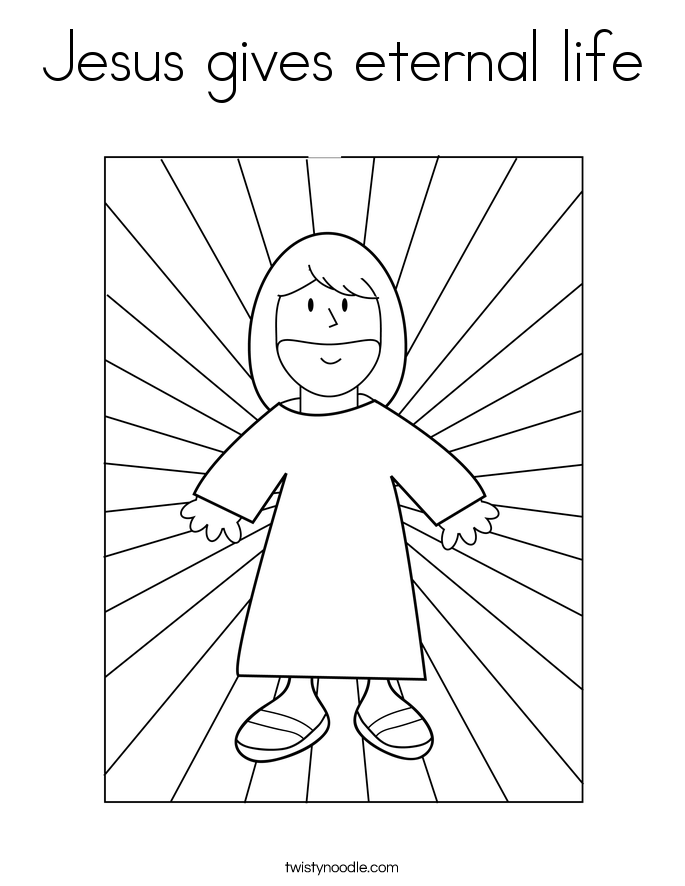 685x886 Jesus Gives Eternal Life Coloring Page