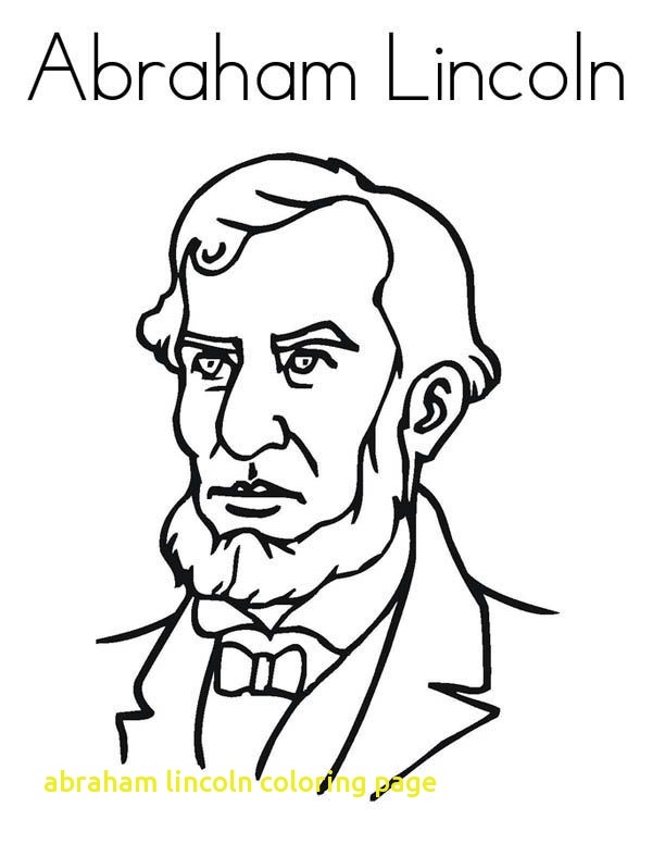 600x776 Abraham Lincoln Coloring Page With Abraham Lincoln Coloring Pages