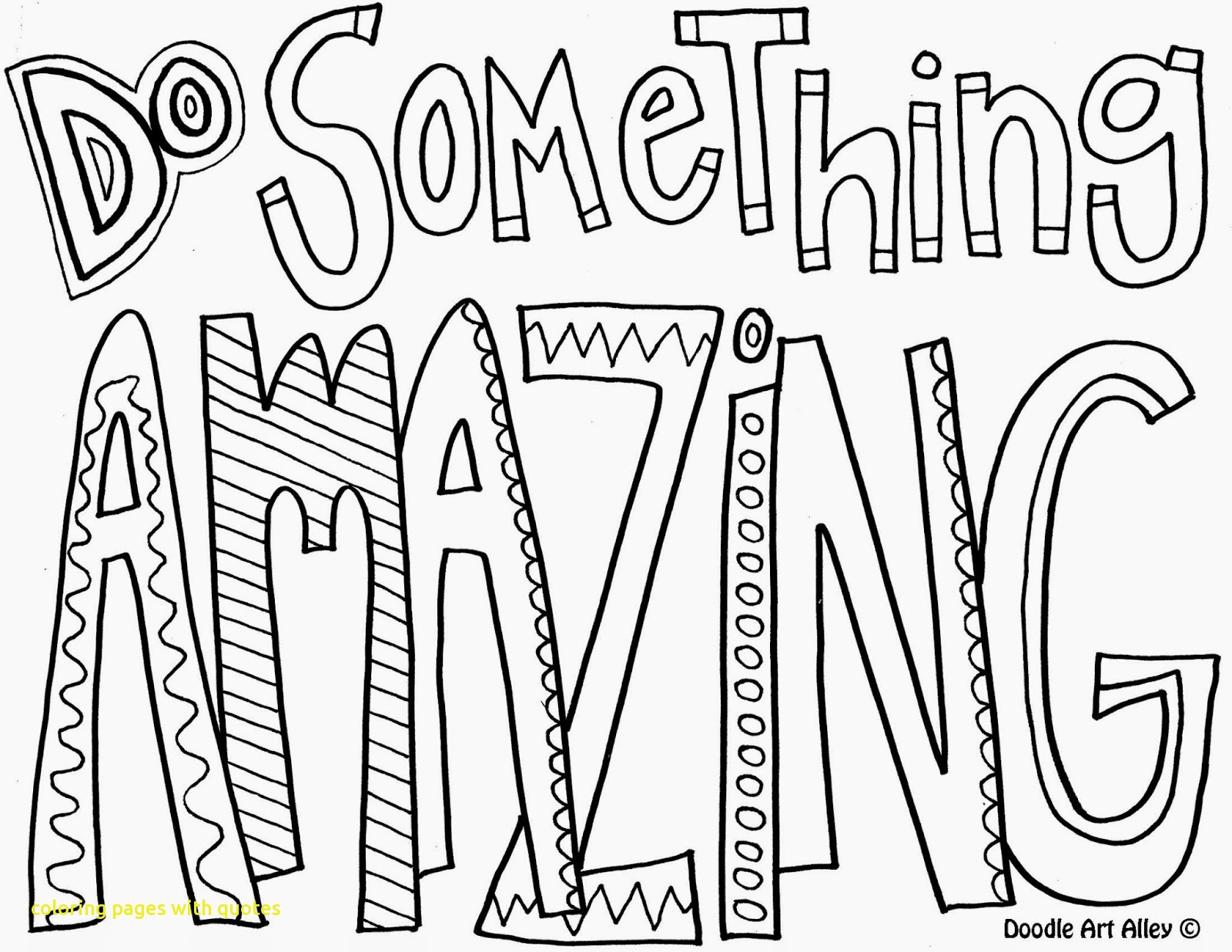 1600x1237 Coloring Pages With Quotes With Do Something Amazing Quote