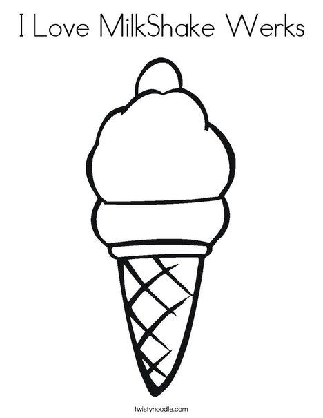 468x605 I Love Milkshake Werks Coloring Page