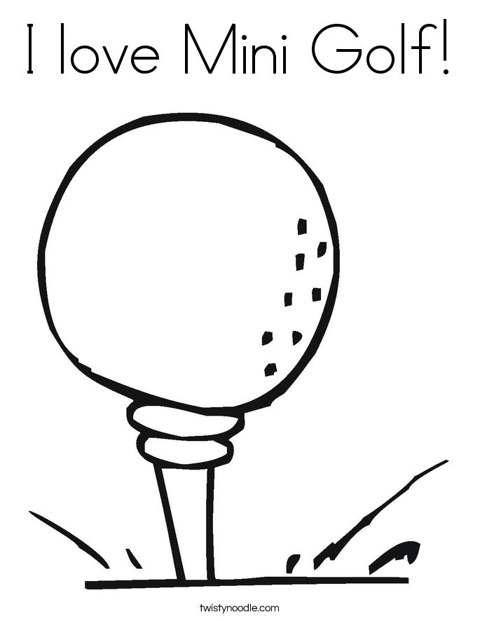 685x886 I Love Mini Golf Coloring Page