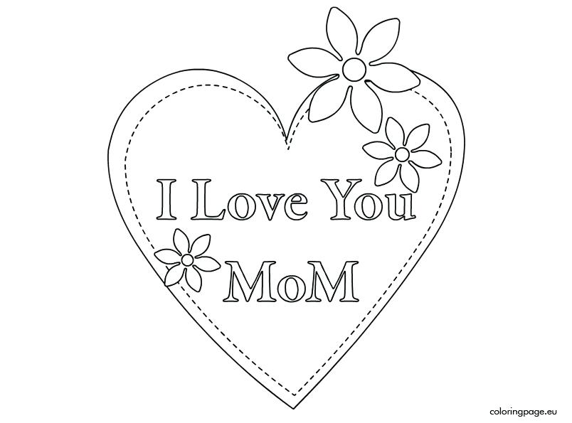804x595 I Love You Mommy Coloring Pages I Love You Mommy Coloring Pages I