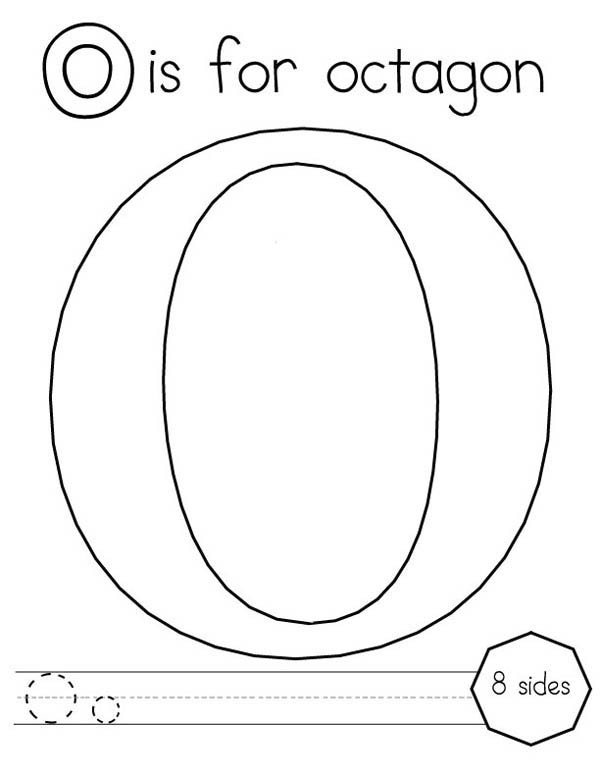 600x775 Learn Letter O Is For Octagon Coloring Page Best Place To Color