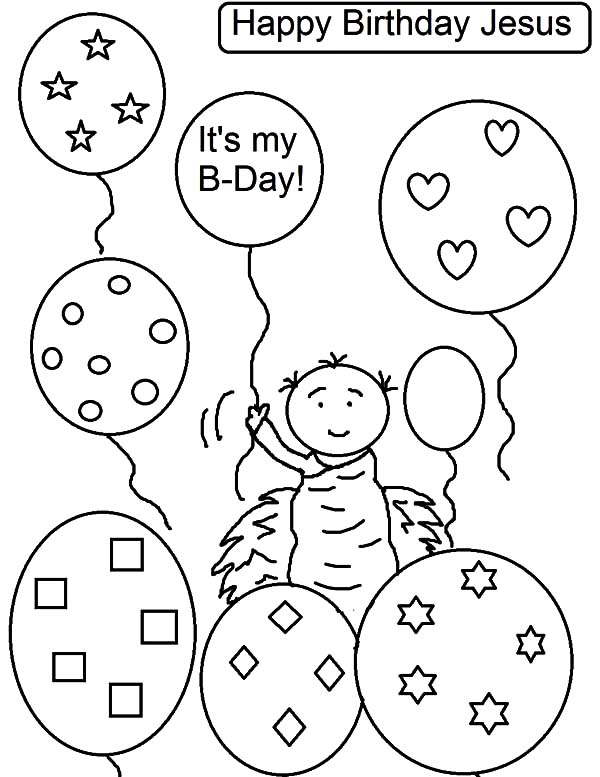 600x777 Jesus Birthday Party Balloons Coloring Pages Best Place To Color