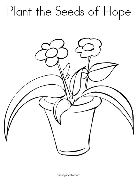468x605 Plant The Seeds Of Hope Coloring Page