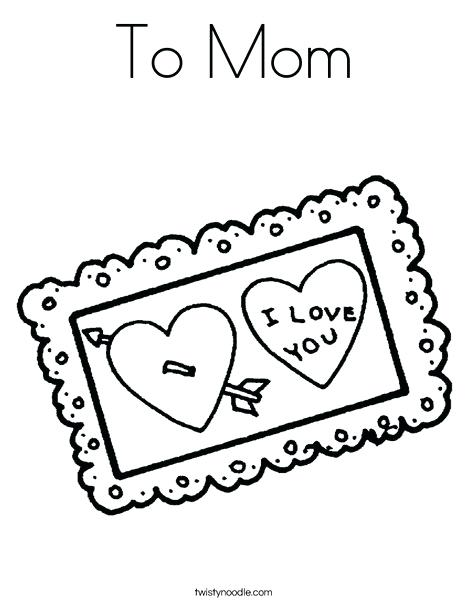 468x605 To Mom Coloring Page With I Love You Postcard Coloring Page