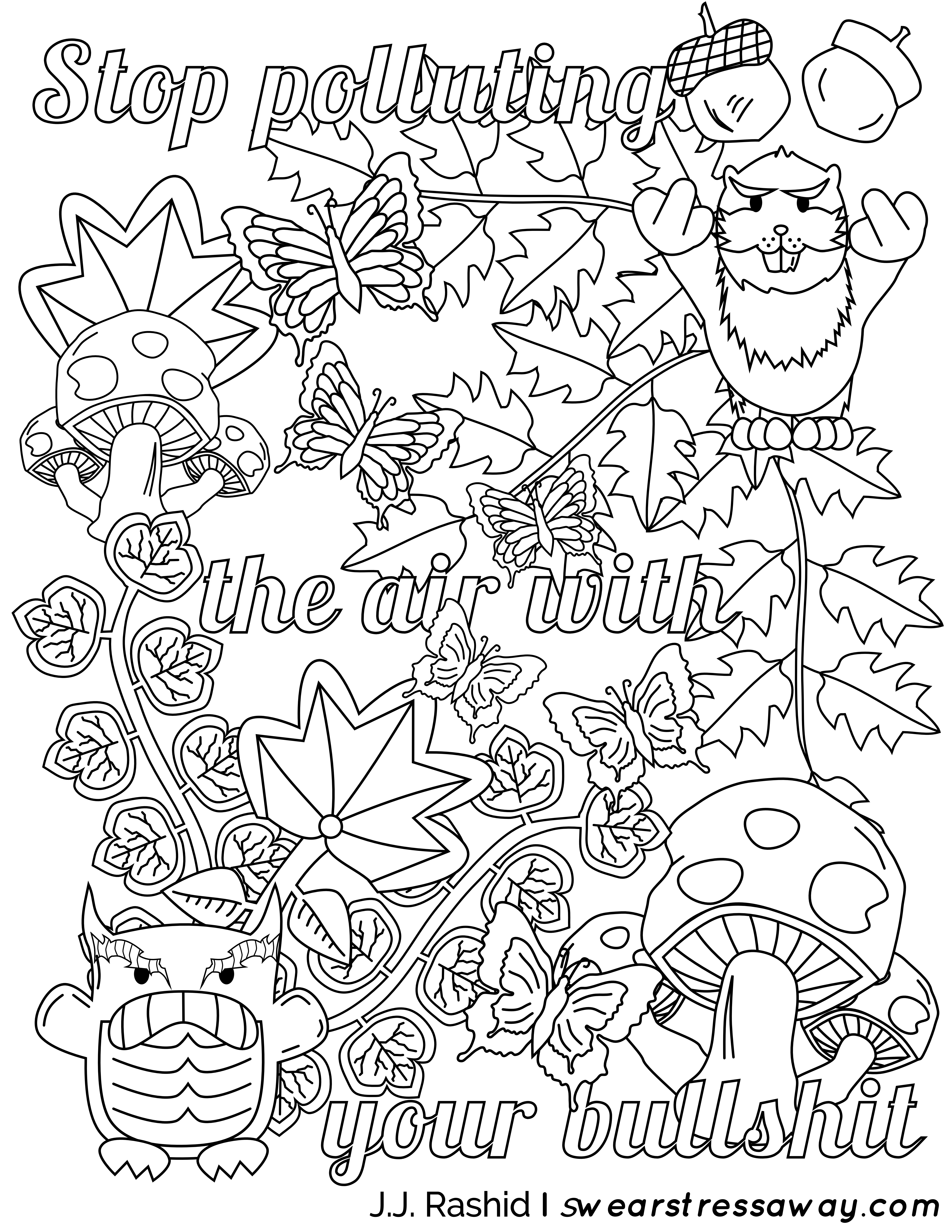 5100x6600 Stop Polluting The Air With Your Bullshit Adult Coloring Page