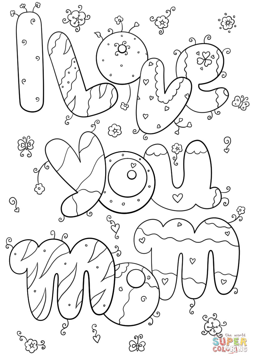849x1200 I Love You Mom Coloring Pages