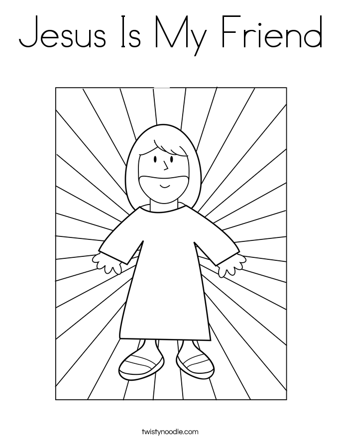 685x886 Jesus Is My Friend Coloring Page