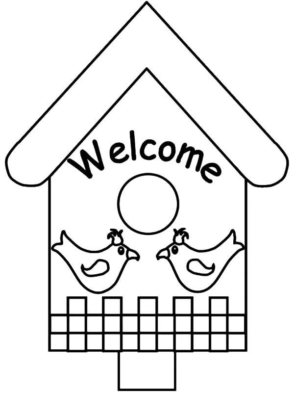 600x801 Welcome Coloring Page Welcome To Bird House Coloring Pages Best