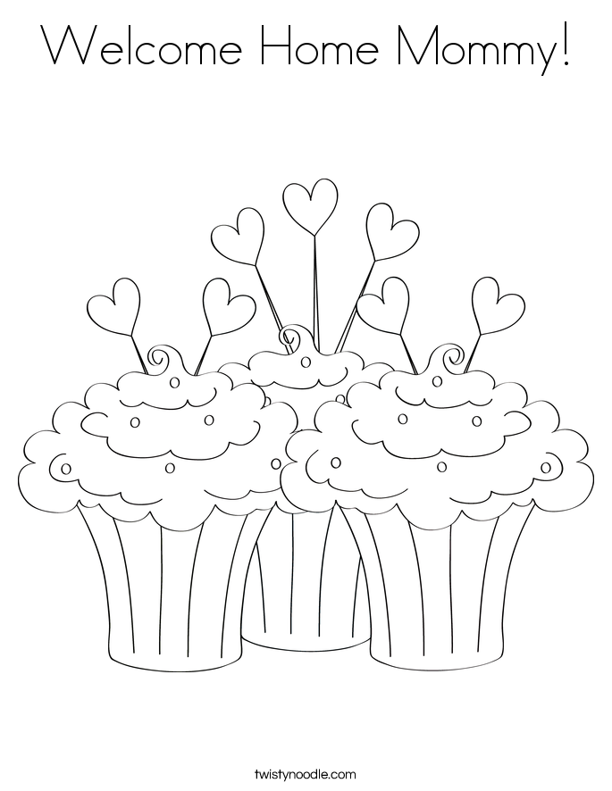 685x886 Welcome Home Mommy Coloring Page