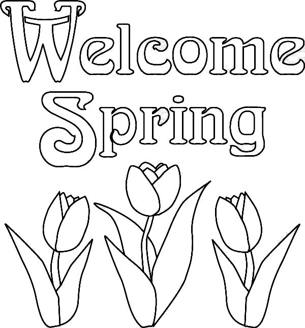600x647 Welcome Spring Coloring Pages Color Bros
