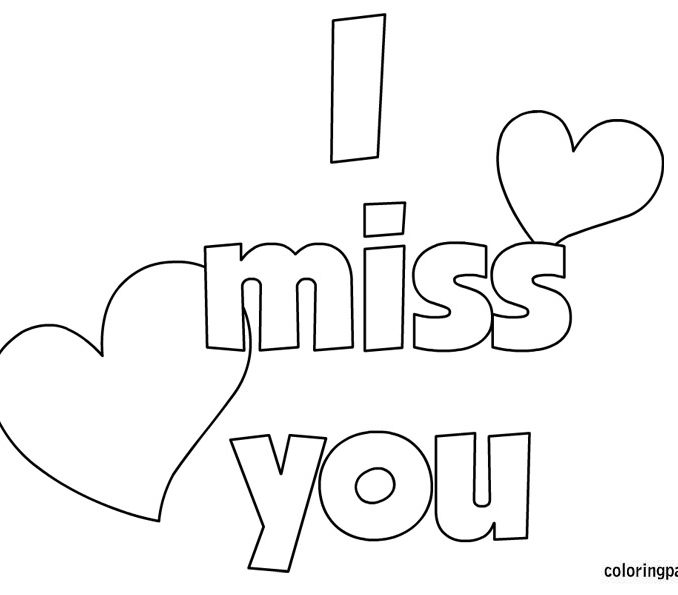 678x595 I Miss You Coloring Pages Coloring Page Ideas