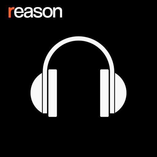 Best Episodes Of Reason Podcast