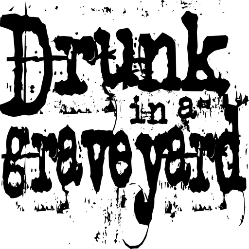 Episode Spiders In My Blood Drunk In A Graveyard Podcast