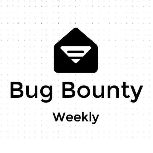 Bug Bounty Weekly