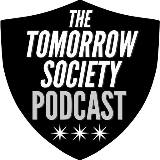 Best Episodes Of The Tomorrow Society Podcast