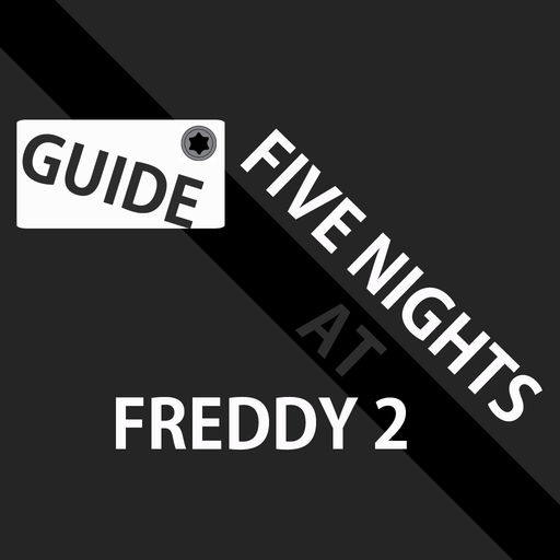 Guide For Five Nights