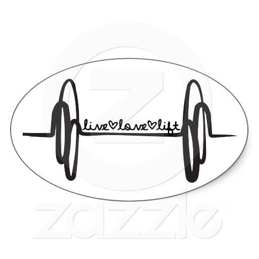 Live Love Lift Bar Black Oval Sticker Quotes