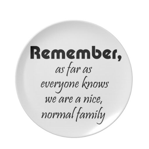 Dysfunctional Family Quotes With Pictures Dysfunctional Family