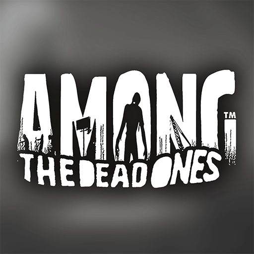 Among The Dead Ones For Pc And Laptop