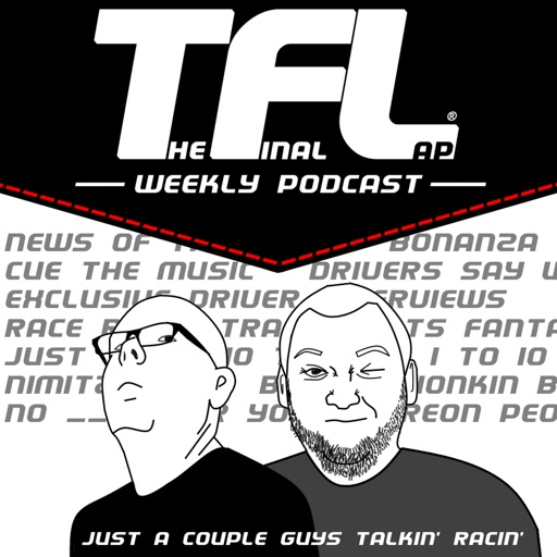 Best Episodes Of The Final Lap Weekly Nascar Podcast