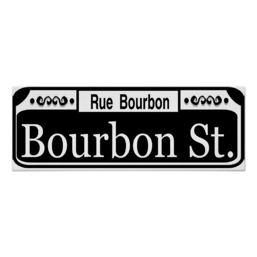 Bourbon Street Sign Anything And Everything