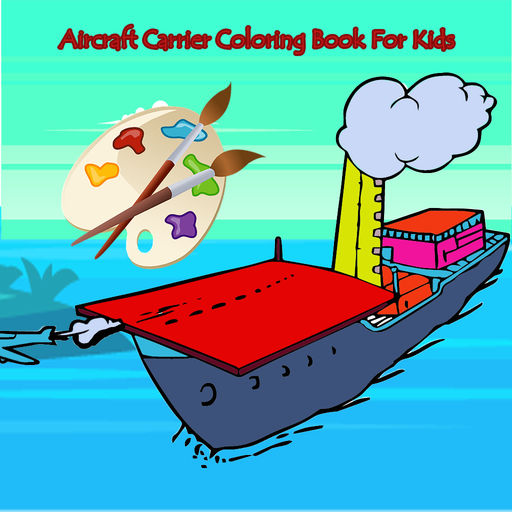 Aircraft Carrier Coloring Book For Kids