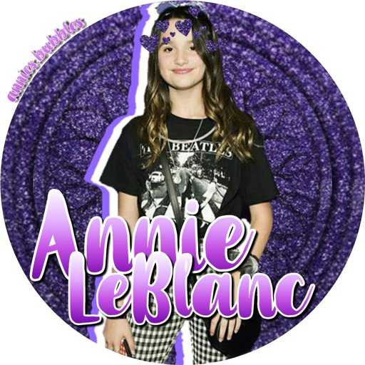 Annie Icon Annie Leblanc And Friends Amino