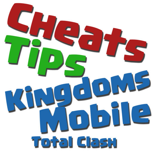 Cheats Tips For Kingdoms Mobile