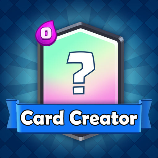 Card Maker For Clash Royale