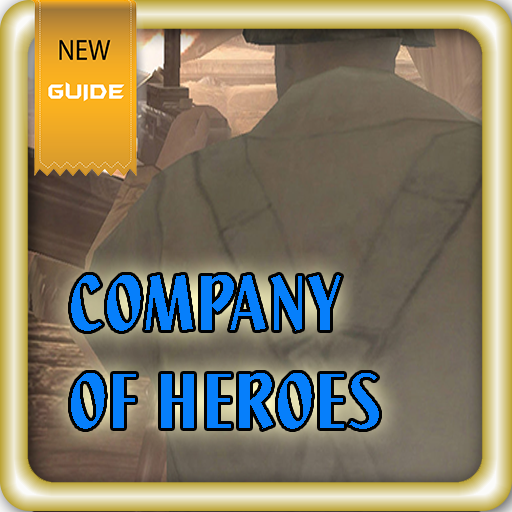 Guide For Company Of Heroes Latest Version Apk
