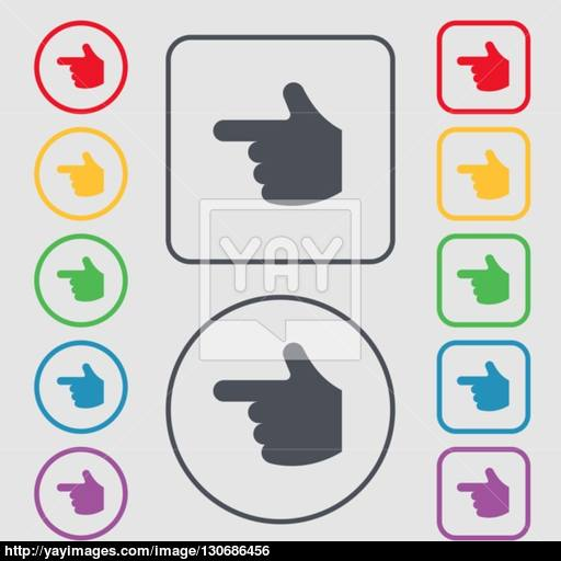Pointing Hand Icon Sign Symbol On The Round And Square Buttons