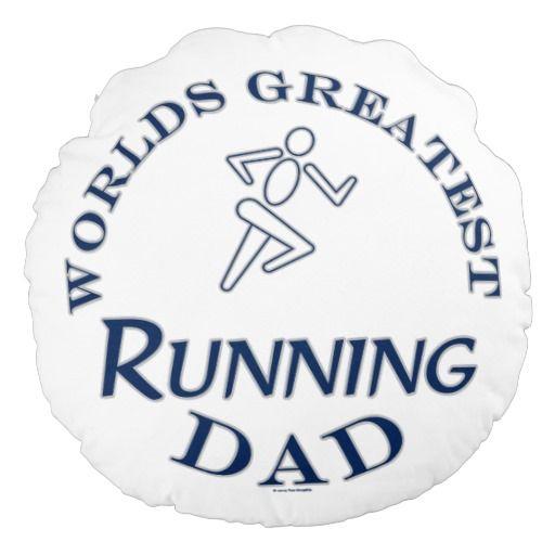 Run Running Runner Worlds Greatest Running Dad Round Pillow