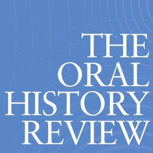 Oral History Review The Blog Of The Journal Of Record