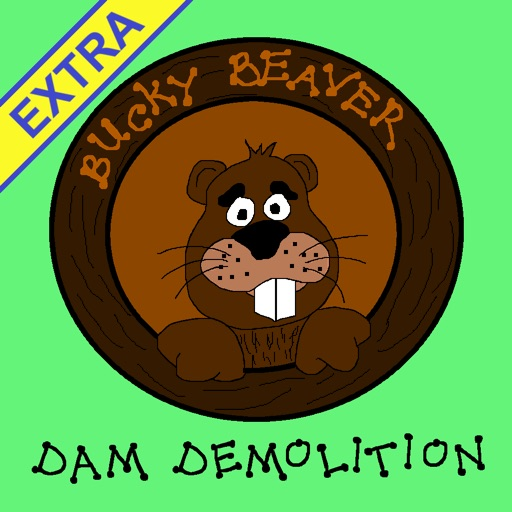 Bucky Beaver's Dam Demolition