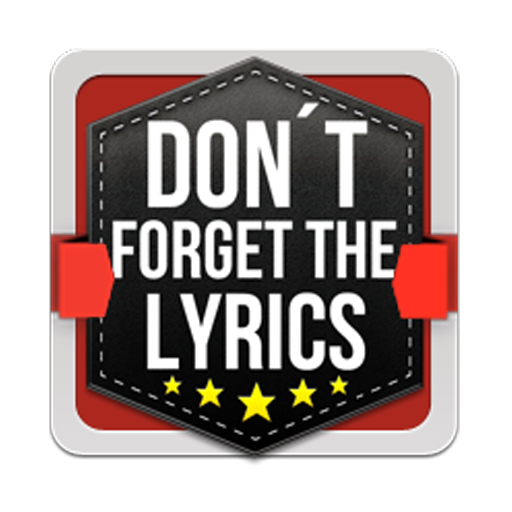 Don't Forget The Lyrics Apk Download From Moboplay