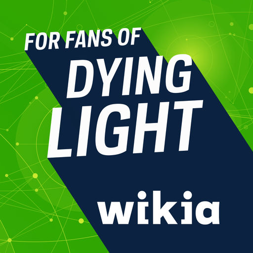 Fandom Community For Dying Light