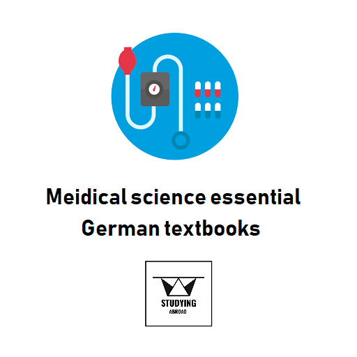 Medical Science Essential German Textbooks Studying Abroad