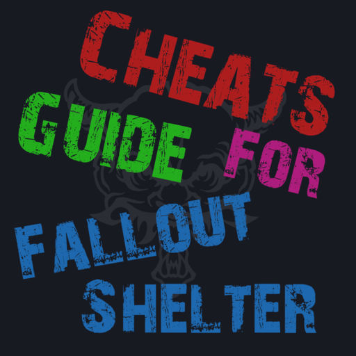 Cheats Guide For Fallout Shelter