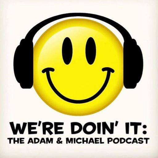 Real Or Fake Fart We're Doin' It The Adam Michael Podcast
