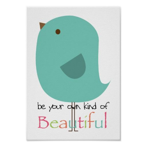 Be Your Own Kind Of Beautiful Poster Beauty Poster