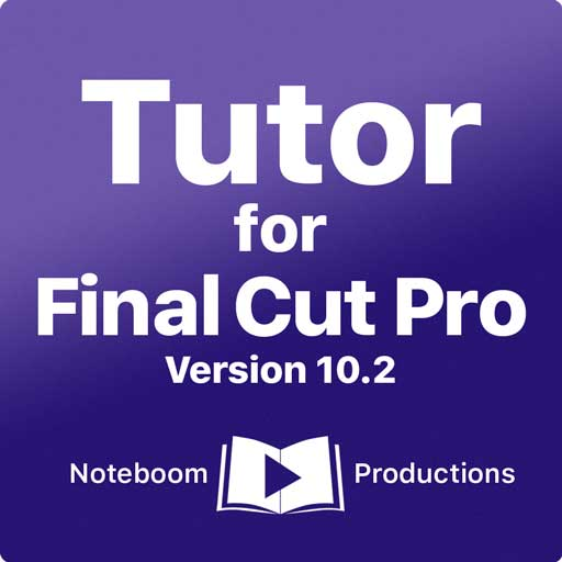 All New Tutor For Final Cut Pro Now Available In The App Store