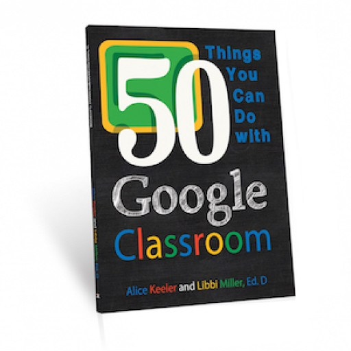 Google Classroom Tips And Updates Things Book