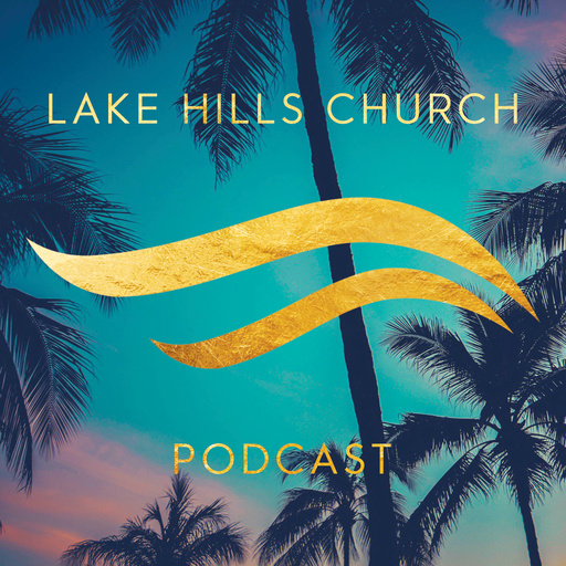 The Good Samaritan Lake Hills Church Clermont Podcast